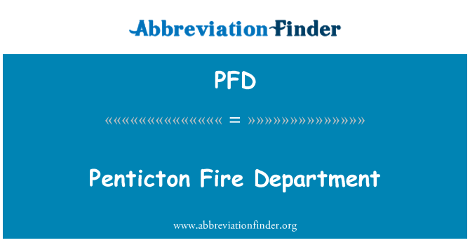 PFD: Penticton Fire Department