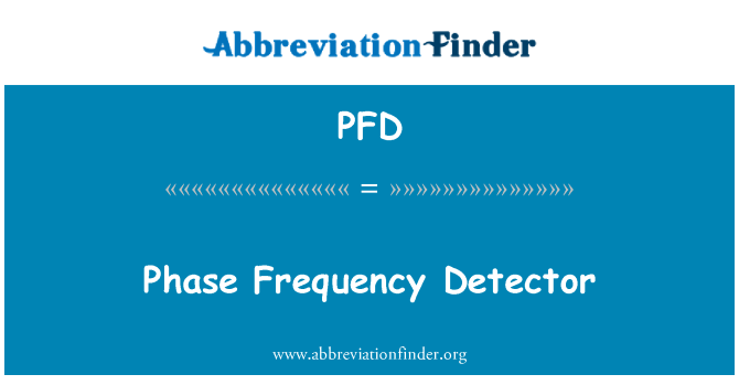 PFD: Phase Frequency Detector