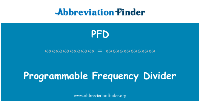 PFD: Programmable Frequency Divider