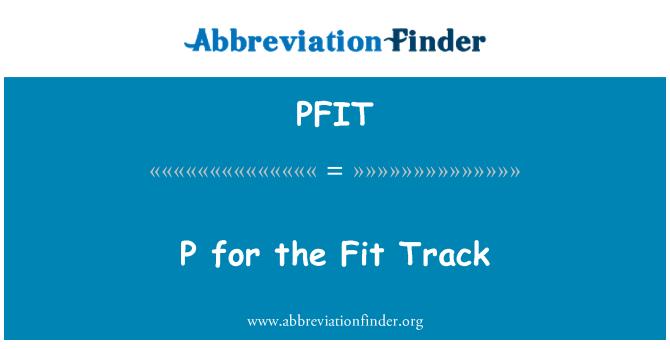PFIT: Uygun izleme için P