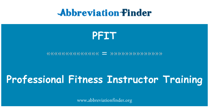 PFIT: Profesyonel Fitness Eğitmeni eğitimi