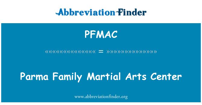 PFMAC: Centro de Artes de marciales de familia Parma