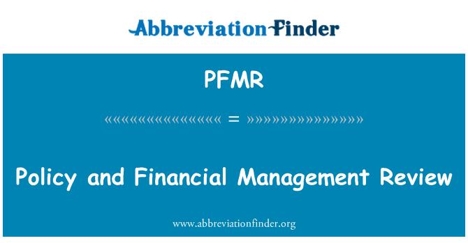 PFMR: Política y revisión de la gestión financiera