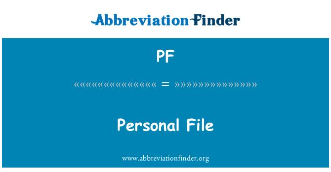 PF: Personal File