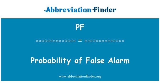 PF: Probability of False Alarm