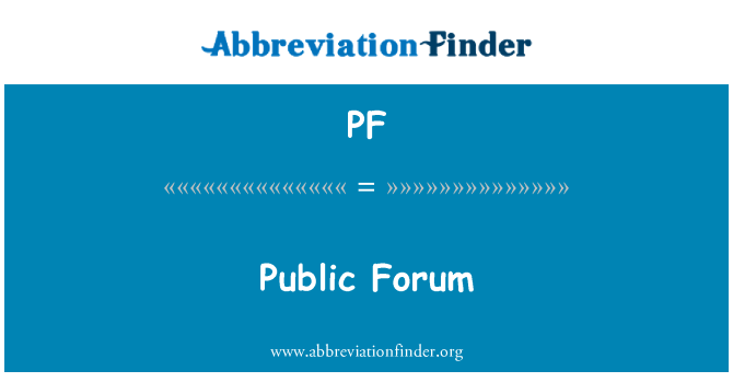 PF: Public Forum