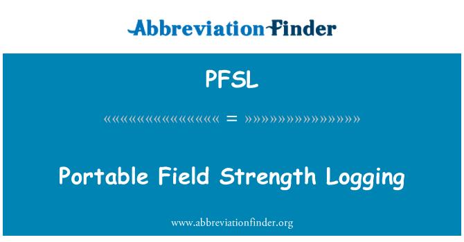 PFSL: Portable Field Strength Logging