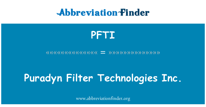 PFTI: Puradyn Filter Technologies Inc.