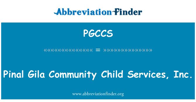 PGCCS: Pinal Gila Community Child Services, Inc.
