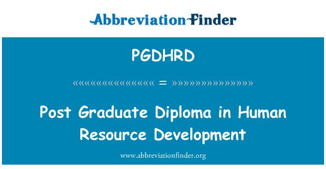 PGDHRD: Post Graduate Diploma in Human Resource Development