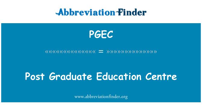 PGEC: Post Graduate Education Centre