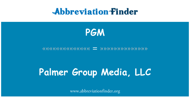 PGM: Palmer Group Media, LLC