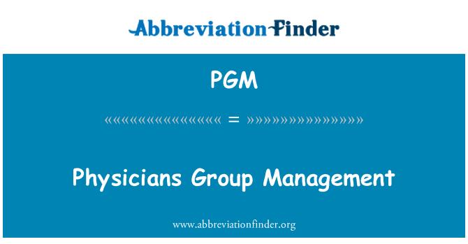 PGM: Physicians Group Management