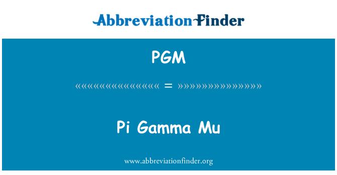 PGM: Pi Gamma Mu