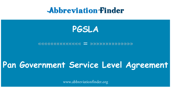 PGSLA: Pan Government Service Level Agreement