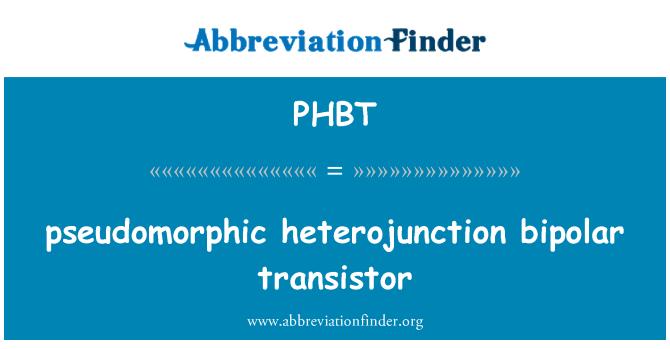 PHBT: transistore bipolare Pseudomorphic eterogiunzione