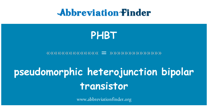 PHBT: transistor bipolar de heterounión Pseudomorphic