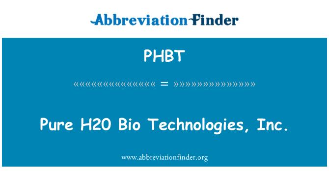 PHBT: Pure H20 Bio Technologies, Inc.