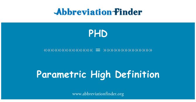 PHD: Parametric High Definition
