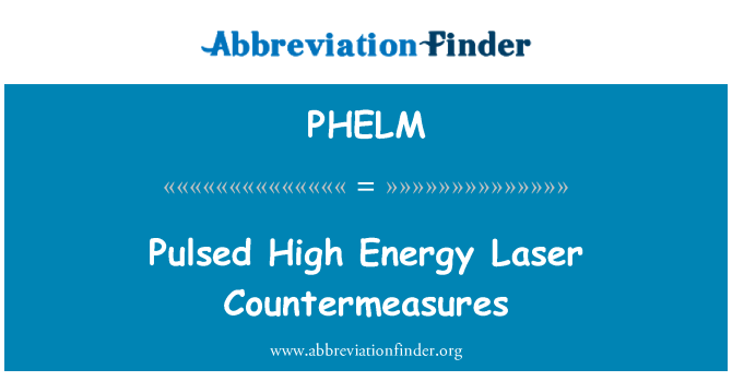 PHELM: 脉冲高能量激光对策