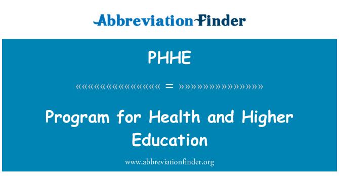 PHHE: Program for Health and Higher Education
