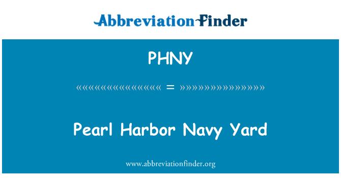 PHNY: Pearl Harbor Deniz Yard