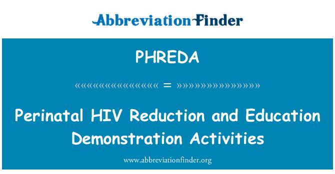 PHREDA: Perinatal HIV Reduction and Education Demonstration Activities