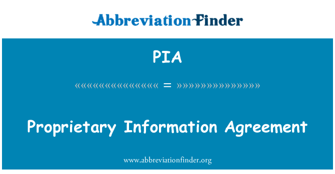 Pia Proprietary Information Agreement