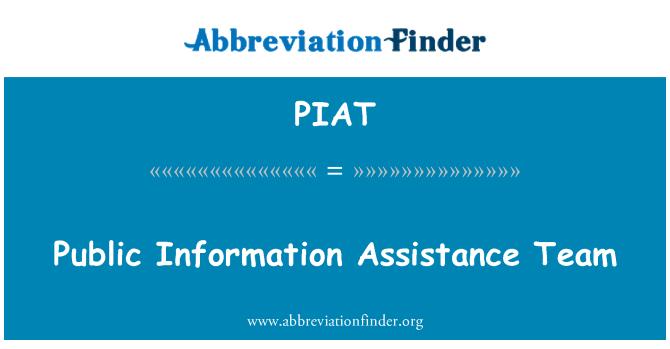 PIAT: Genel bilgi yardım ekibi