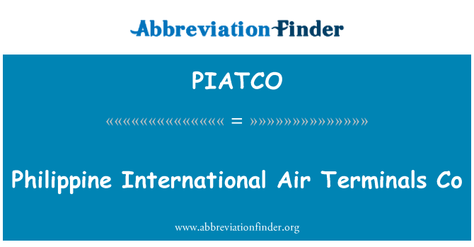 PIATCO: Philippine International Air Terminals Co