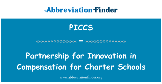 PICCS: Partnership for Innovation in Compensation for Charter Schools