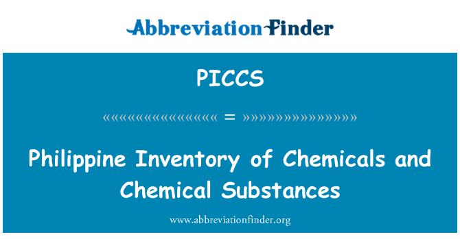 PICCS: Philippine Inventory of Chemicals and Chemical Substances