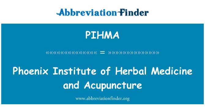 PIHMA: Phoenix Institute of Herbal Medicine and Acupuncture
