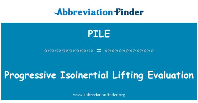 PILE: Evaluación de elevación progresiva Isoinertial