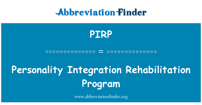 PIRP: Personality Integration Rehabilitation Program