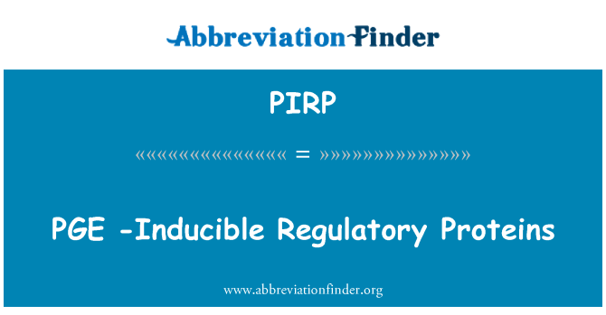 PIRP: PGE  -Inducible Regulatory Proteins
