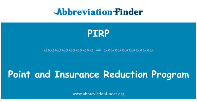 PIRP: Point and Insurance Reduction Program