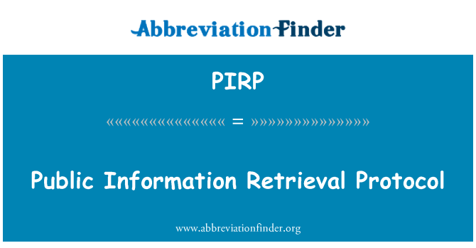 PIRP: Protocolo de recuperación de información pública