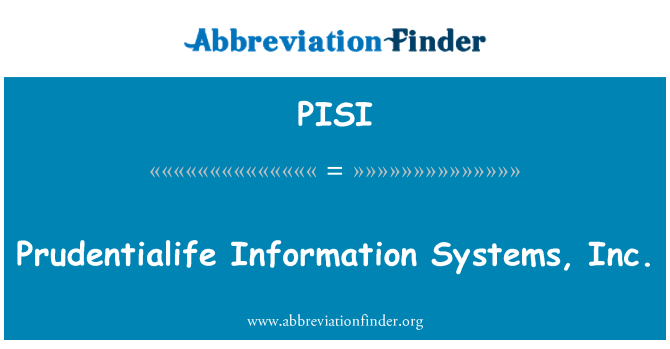 PISI: Prudentialife Information Systems, Inc.