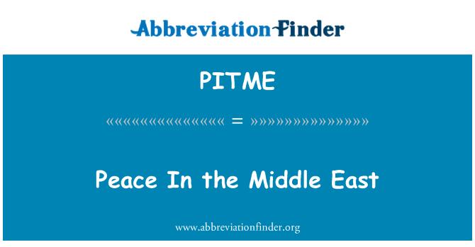 PITME: Paz en el Medio Oriente