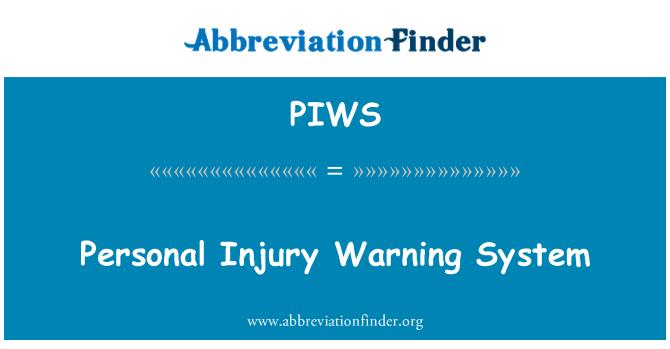 PIWS: Personal Injury Warning System