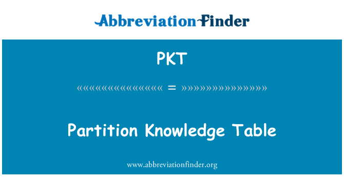 PKT: Partition Knowledge Table