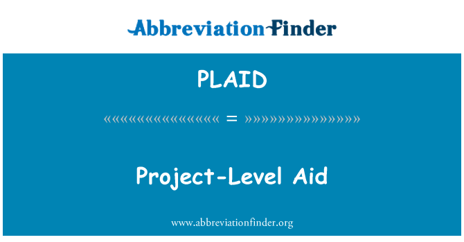 PLAID: Project-Level Aid