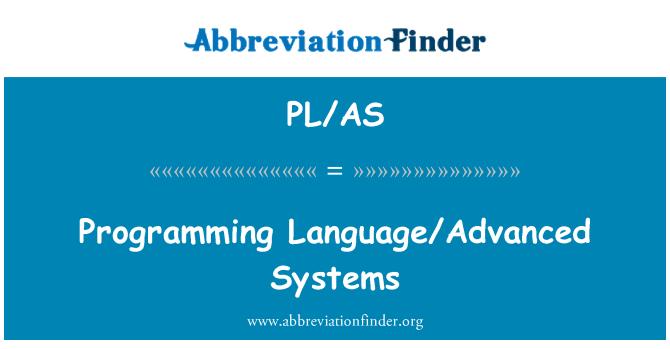 PL/AS: Programming Language/Advanced Systems