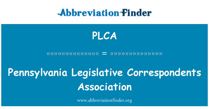 PLCA: Pennsylvania Legislative Correspondents Association