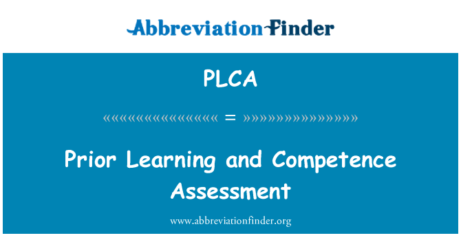 PLCA: Prior Learning and Competence Assessment