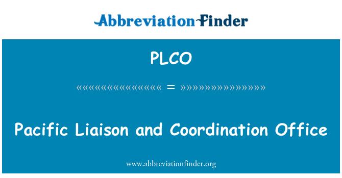 PLCO: Enlace Pacífico y la oficina de coordinación