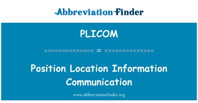 PLICOM: Position Location Information Communication