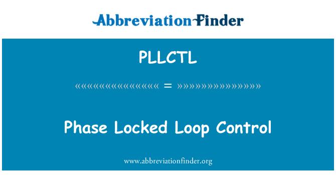PLLCTL: Fase bloqueado lazo de Control
