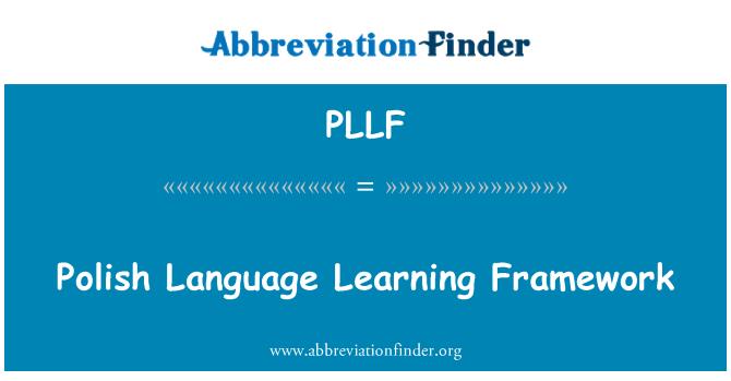 PLLF: Polish Language Learning Framework
